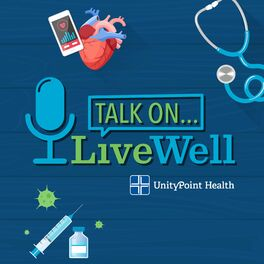 Show cover of LiveWell Talk On...