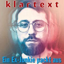 Show cover of Dominik Forster: Klartext! Ein Exjunkie packt aus!