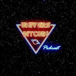 Show cover of Univers Bitcoin Podcast