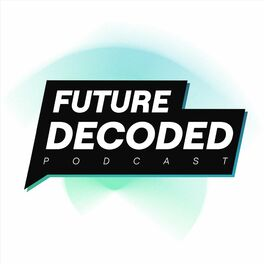 Show cover of Future Decoded