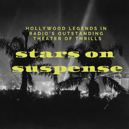 Show cover of Stars on Suspense (Old Time Radio)