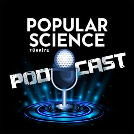 Show cover of Popular Science Türkiye Podcast Yayını