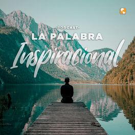 Show cover of La Palabra Inspiracional Podcast