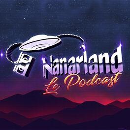 Show cover of Nanarland, le podcast - Les mauvais films sympathiques en audio