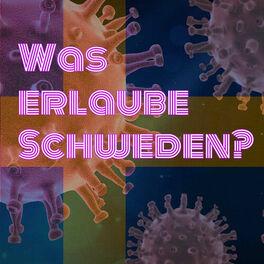 Show cover of Was erlaube Schweden? - Coronatalk