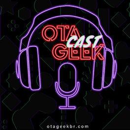 Episode cover of OtageekCAST #31 Um ano de Otageek! Um ano de Jornalismo Cultural