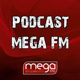 Show cover of Podcast Méga FM