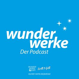 Show cover of Wunderwerke – Der Podcast
