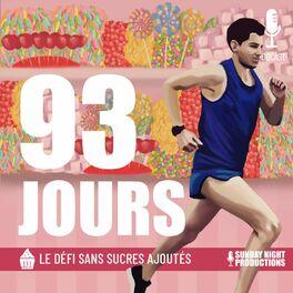 Show cover of 93 Jours - Le Défi Sans Sucres Ajoutés