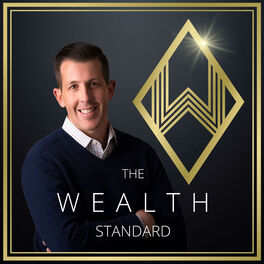 Show cover of The Wealth Standard – Empowering Individual Financial Independence