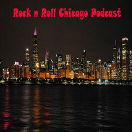 Show cover of Rock n Roll Chicago Podcast
