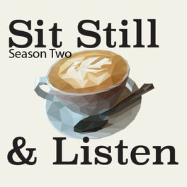 Show cover of Sit Still and Listen!