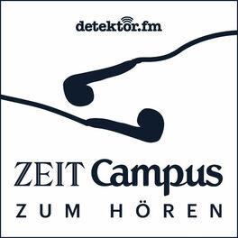 Show cover of ZEIT CAMPUS zum Hören