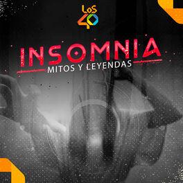 Show cover of Insomnia: mitos y leyendas de Los 40
