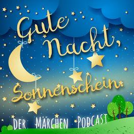Show cover of Gute Nacht, Sonnenschein. Der Märchen Podcast.