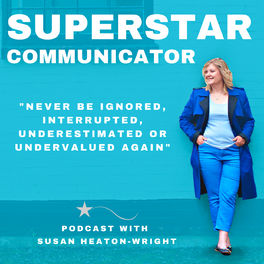 Show cover of Superstar Communicator podcast