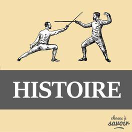 Show cover of Choses à Savoir HISTOIRE