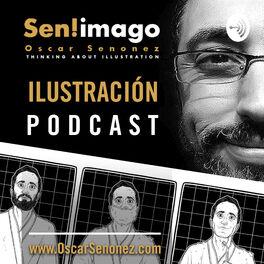 Show cover of Sen! imago ILUSTRACIÓN PODCAST
