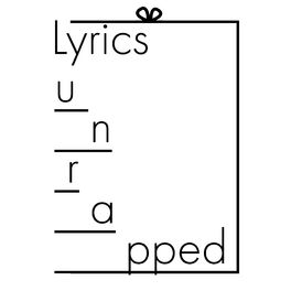 Show cover of Lyrics Unrapped