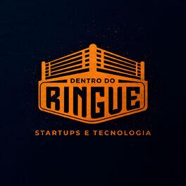 Show cover of Dentro do Ringue - Startups e Tecnologia