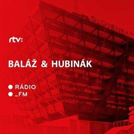 Show cover of Baláž & Hubinák
