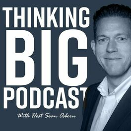 Show cover of Thinking Big Podcast
