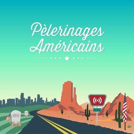 Show cover of Pèlerinages Américains