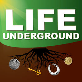 Show cover of Life Underground Podcast