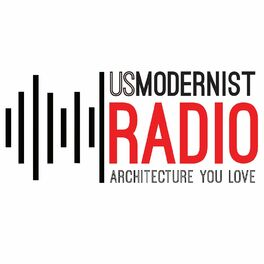 Show cover of US Modernist Radio - Architecture You Love