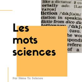 Show cover of Les mots sciences