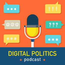 Show cover of Digital Politics with Karen Jagoda