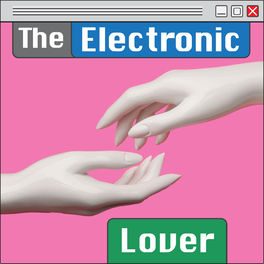 Show cover of The Electronic Lover