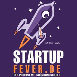 Show cover of Startup Fever - Der Podcast mit Gründungsfieber