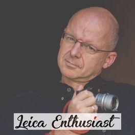 Show cover of Leica Enthusiast Podcast - Fotografie mit Michel Birnbacher