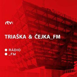 Show cover of Triaška and Čejka_FM