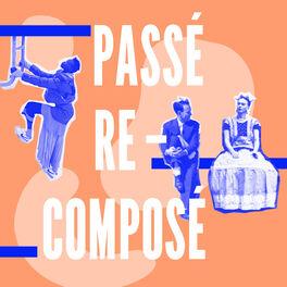 Show cover of Passé Recomposé