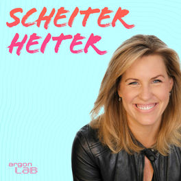 Show cover of Scheiter heiter – Gelassen durch die Krise mit Nicole Staudinger