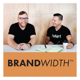 Show cover of Brandwidth® with Dean Millson & Sam McEwin