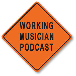 Show cover of Working Musician Podcast