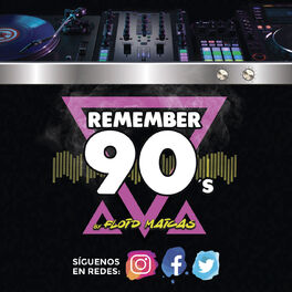 Show cover of Remember 90s Radio Show by Floid Maicas