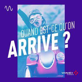 Show cover of Quand est-ce qu'on arrive ?