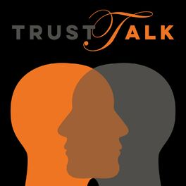 Show cover of TrustTalk - It's all about Trust