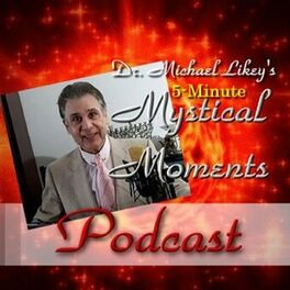 Show cover of Dr. Michael's 5-Minute Mystical Moments