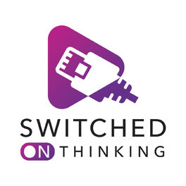 Show cover of Switched On Thinking