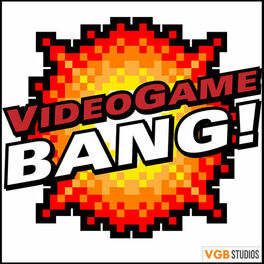 Show cover of Videogame BANG! Podcast