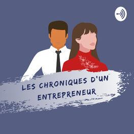 Show cover of Les Chroniques d'un Entrepreneur