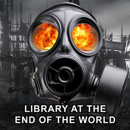 Show cover of Library At The End Of The World