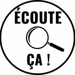 Show cover of Écoute Ça !