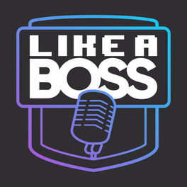 Show cover of Like a Boss
