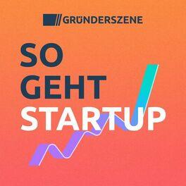 Show cover of So geht Startup – der Gründerszene-Podcast